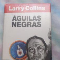 Libros: AGUILAS NEGRAS - LARRY COLLINS. Lote 258517930