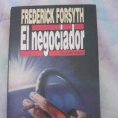 Libros: EL NEGOCIADOR - FREDERICK FORSYTH. Lote 258805420