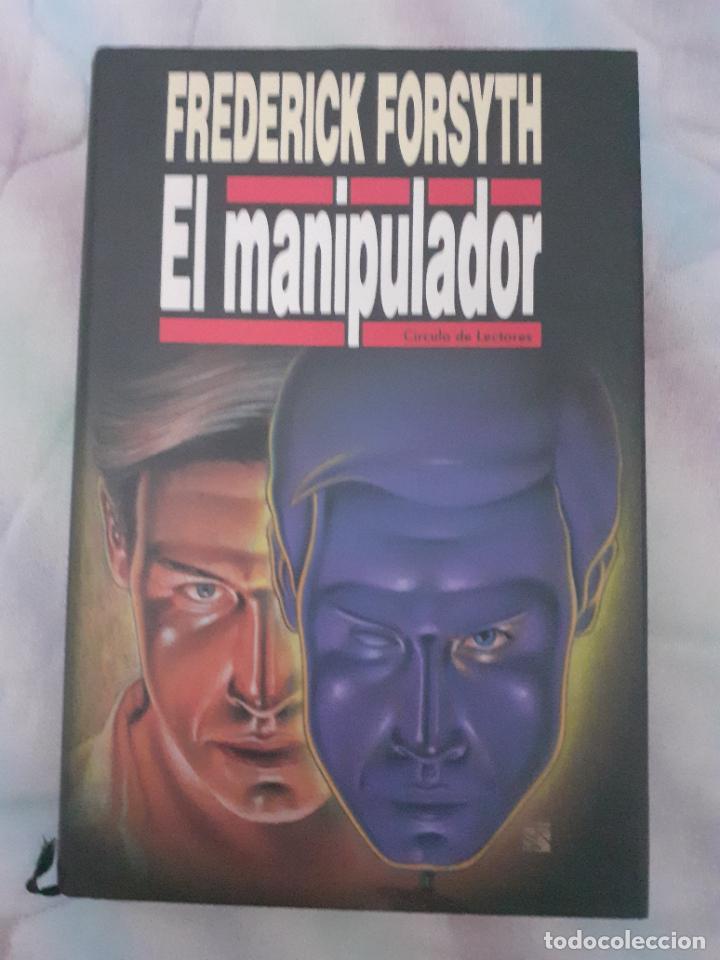 EL MANIPULADOR - FREDERICK FORSYTH (Libros Nuevos - Literatura - Narrativa - Novela Negra y Policíaca)