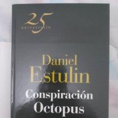 Libros: CÓSPIRACIÓN OCTOPUS - DANIEL ESTULÍN. Lote 258806015