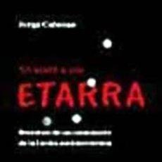Libros: YO MATÉ A UN ETARRA. JORGE CABEZAS. Lote 258987455