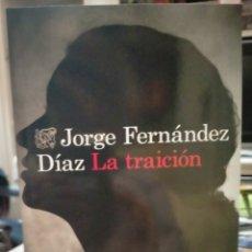 Libros: JORGE FERNÁNDEZ DIAZ.LA TRAICIÓN.(UN NUEVO CASO DEL AGENTE REMIL.3) .DESTINO. Lote 259038245