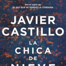 Libros: JAVIER CASTILLO. LA CHICA DE NIEVE. SUMA. 2020. THRILLER. Lote 260297335