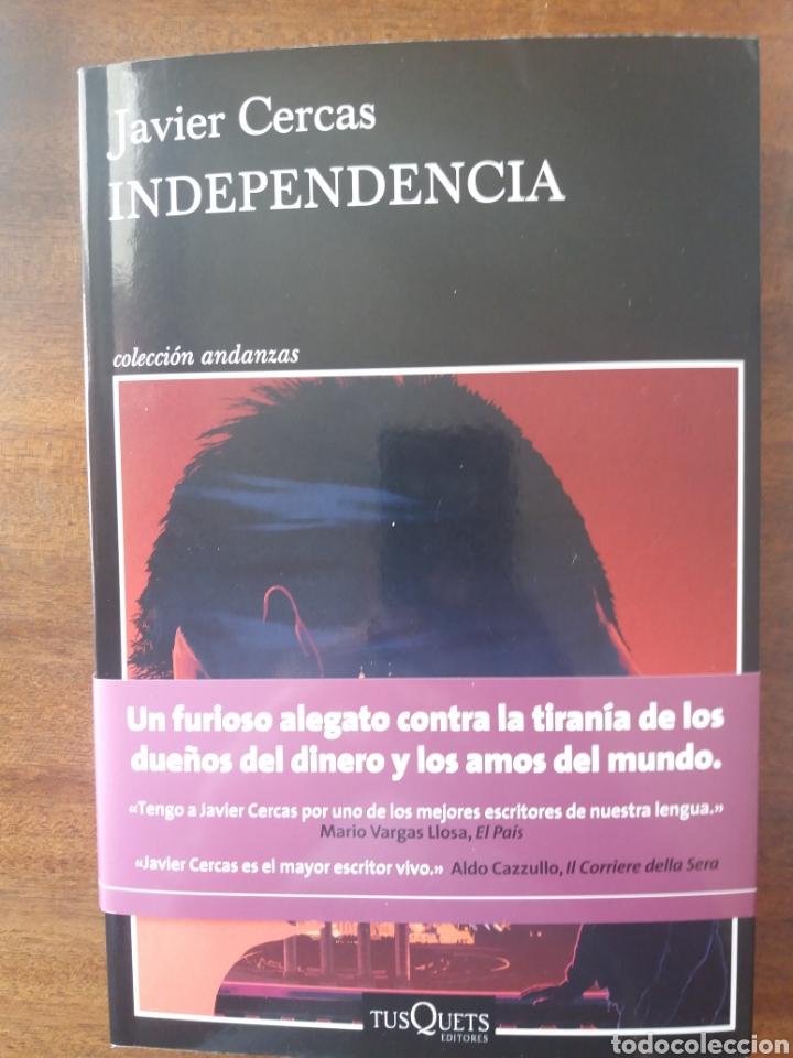INDEPENDENCIA JAVIER CERCAS (Libros Nuevos - Literatura - Narrativa - Novela Negra y Policíaca)