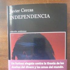 Libros: INDEPENDENCIA JAVIER CERCAS. Lote 260553490