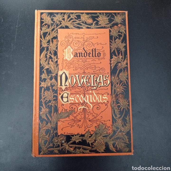 BANDELLO. , NOVELAS ESCOGIDAS , TAPA DURA , VER FOTOS (Libros Nuevos - Literatura - Narrativa - Novela Negra y Policíaca)