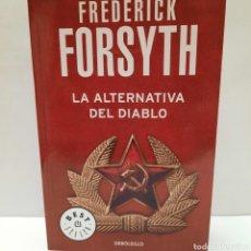 Libros: LA ALTERNATIVA DEL DIABLO DE FREDERICK FORSYTH. Lote 261138640