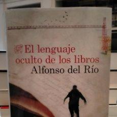 Libros: ALFONSO DEL RÍO . EL LENGUAJE OCULTO DE LOS LIBROS .DESTINO. Lote 261141530