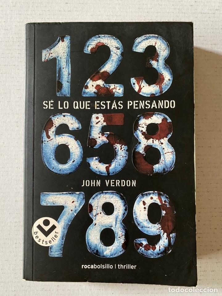 SE LO QUE ESTÁS PENSANDO DE JOHN VERDON - ROCADEBOLSILLO THRILLER (Libros Nuevos - Literatura - Narrativa - Novela Negra y Policíaca)