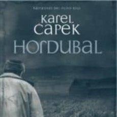 Libros: HORDUBAL / CAPEK, KAREL. Lote 261849965