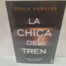 Libros: LA CHICA DEL TREN DE PAULA HAWKINS. Lote 261870580