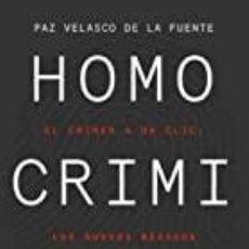 Libros: HOMO CRIMINALIS PAZ VELASCO DE LA FUENTE. Lote 262507875
