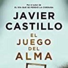 Libros: EL JUEGO DEL ALMA JAVIER DEL CASTILLO. Lote 262507980