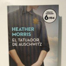 Libros: HEATHER MORRIS. EL TATUADOR DE AUSCHWITZ. Lote 262978190