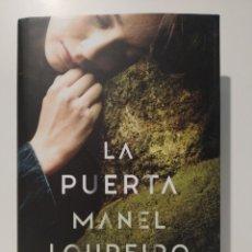 Libros: LA PUERTA. MANUEL LOUREIRO. PLANETA. TAPA DURA.. Lote 265547309