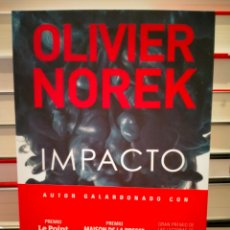 Libros: OLIVIER NOREK. IMPACTO .PLATAFORMA. Lote 265856499