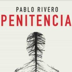 Libros: PABLO RIVERA. PENITENCIA. 2020. SUMA. Lote 265863029
