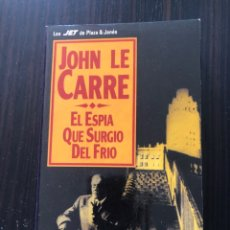 """Libros: LIBRO """"EL ESPÍA QUE SURGIÓ DEL FRÍO"""", JOHN LE CARRÉ. Lote 266562178"""