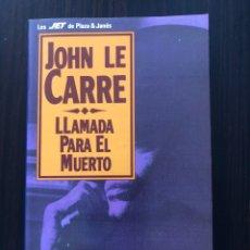 """Libros: LIBRO """"LLAMADA PARA EL MUERTO"""", JOHN LE CARRÉ.. Lote 266562488"""