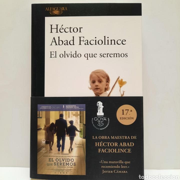 EL OLVIDO QUE SEREMOS DE HÉCTOR ABAD FACIOLINCE NUEVO (Libros Nuevos - Literatura - Narrativa - Novela Negra y Policíaca)