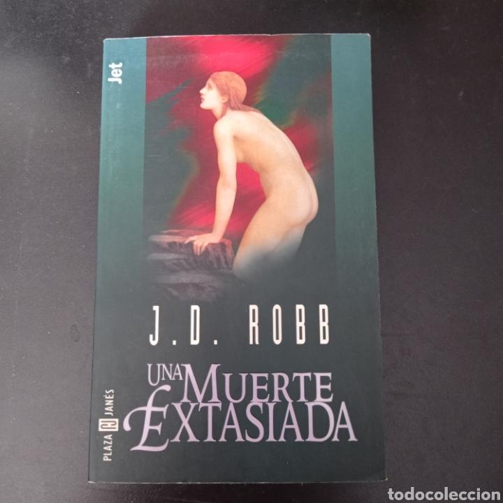 UNA MUERTE EXTASIADA , J.D.ROBB , PLAZA JANES (Libros Nuevos - Literatura - Narrativa - Novela Negra y Policíaca)