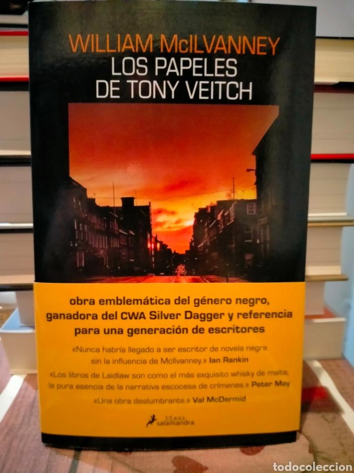 WILLIAM MCILVANNEY. LOS PAPELES DE TONY VEITCH.(UN CASO DEL INSPECTOR JACK LAIDLAW). SALAMANDRA (Libros Nuevos - Literatura - Narrativa - Novela Negra y Policíaca)
