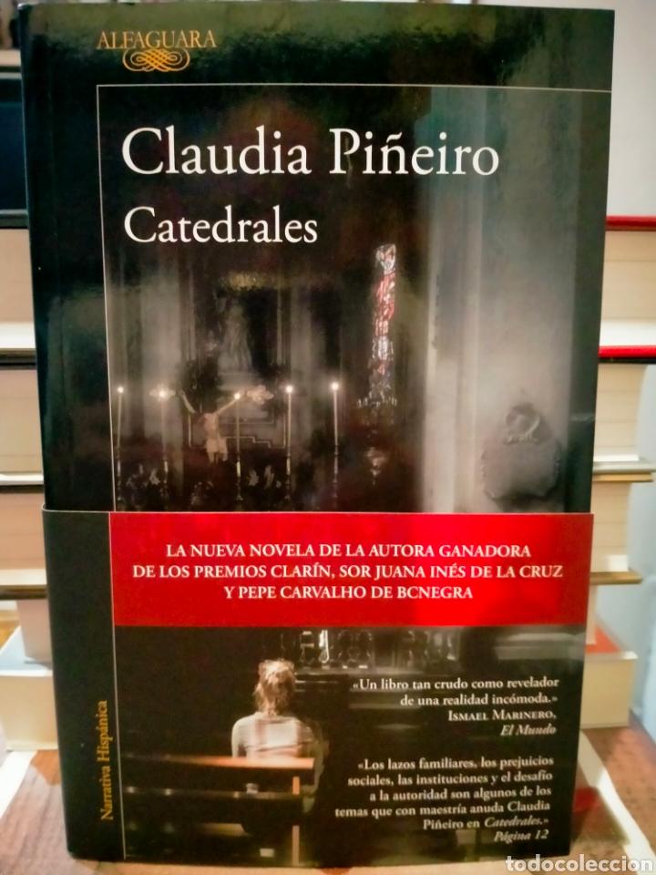 CLAUDIA PIÑEIRO . CATEDRALES .ALFAGUARA (Libros Nuevos - Literatura - Narrativa - Novela Negra y Policíaca)
