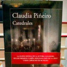 Libros: CLAUDIA PIÑEIRO . CATEDRALES .ALFAGUARA. Lote 267138679