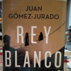 Libros: JUAN GÓMEZ-JURADO . REY BLANCO .B. Lote 267138709