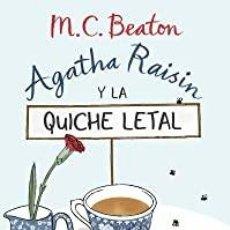 Libros: AGATHA RAISIN Y LA QUICHE LETAL M.C. BEATON. Lote 268262954