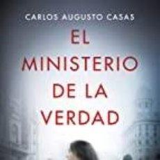 Libros: EL MINISTERIO DE LA VERDAD CARLOS AUGUSTO CASAS. Lote 269288073