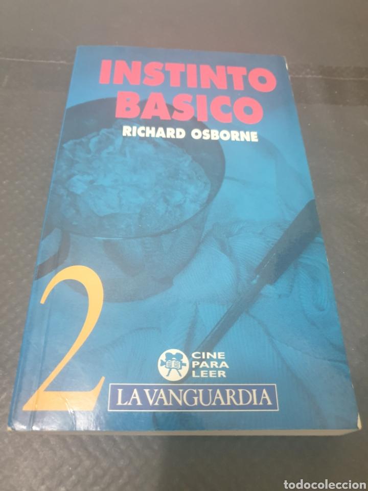 INSTINTO BÁSICO, 1992, RICHARD OSBORNE (Libros Nuevos - Literatura - Narrativa - Novela Negra y Policíaca)