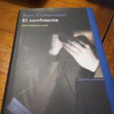 Libros: EL CONFIDENTE - KURT EICHENWALD. Lote 269720268