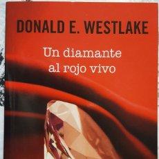 Libros: LIBRO - GRANDES CLÁSICOS DE LA NOVELA NEGRA - DONALD E. WESTLAKE-UN DIAMANTE AL ROJO VIVO - RBA 2014. Lote 274424683