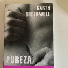 Libros: PUREZA – GARTH GREENBWELL (NUEVO). Lote 276179673