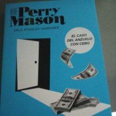 Libros: PERRY MASON. EL CASO DEL ANZUELO CON CEBO (SERIE PERRY MASON 4). Lote 277537293