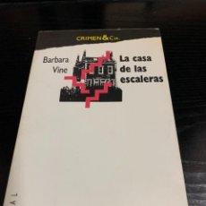 Libros: LA CASA DE LAS ESCALERAS, DE BARBARA VINE. Lote 278497808