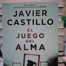 Libros: JAVIER CASTILLO. EL JUEGO DEL ALMA .SUMA. Lote 278537548