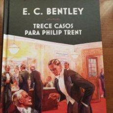 Libros: TRECE CASOS PARA PHILIP TRENT. E. C. BENTLEY. Lote 278809398