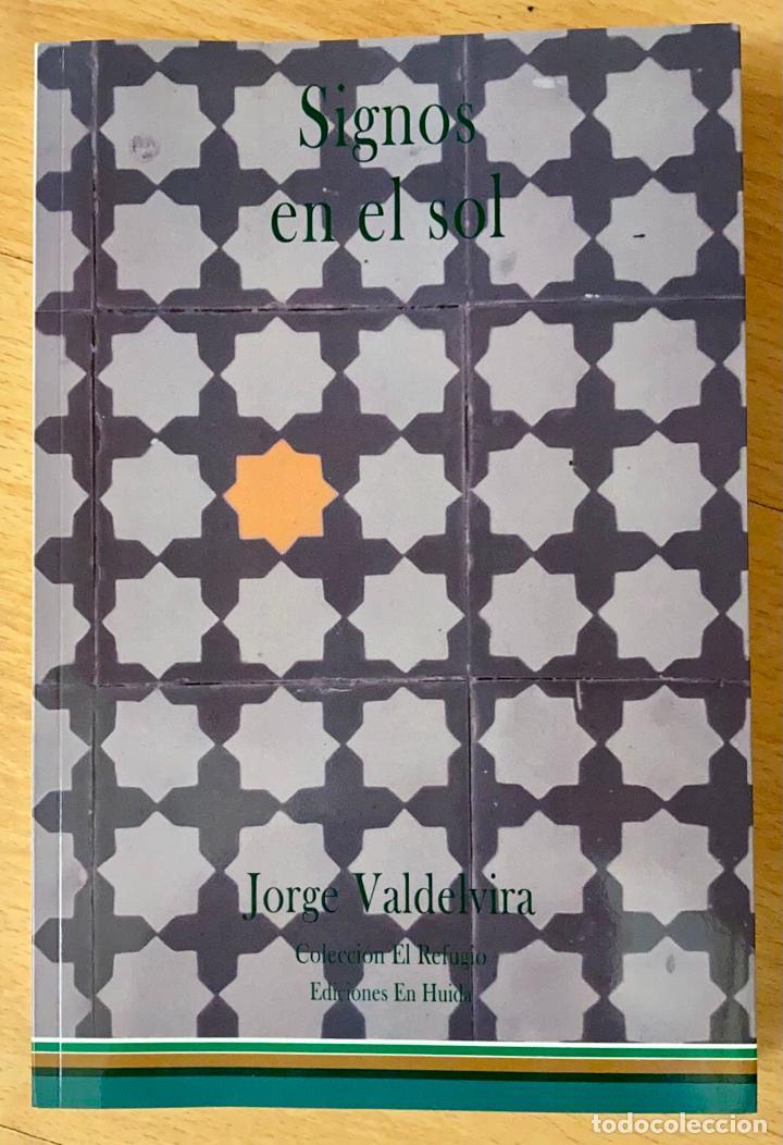 SIGNOS EN EL SOL. JORGE VALDELVIRA.- NUEVO (Libros Nuevos - Literatura - Narrativa - Novela Negra y Policíaca)