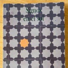Libros: SIGNOS EN EL SOL. JORGE VALDELVIRA.- NUEVO. Lote 283402963