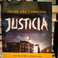 Libros: JAVIER DÍEZ CARMONA. JUSTICIA .GRIJALBO. Lote 286564703