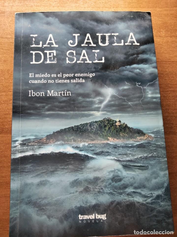 LA JAULA DE SAL. I. MARTÍN (Libros Nuevos - Literatura - Narrativa - Novela Negra y Policíaca)