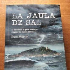 Libros: LA JAULA DE SAL. I. MARTÍN. Lote 286650093