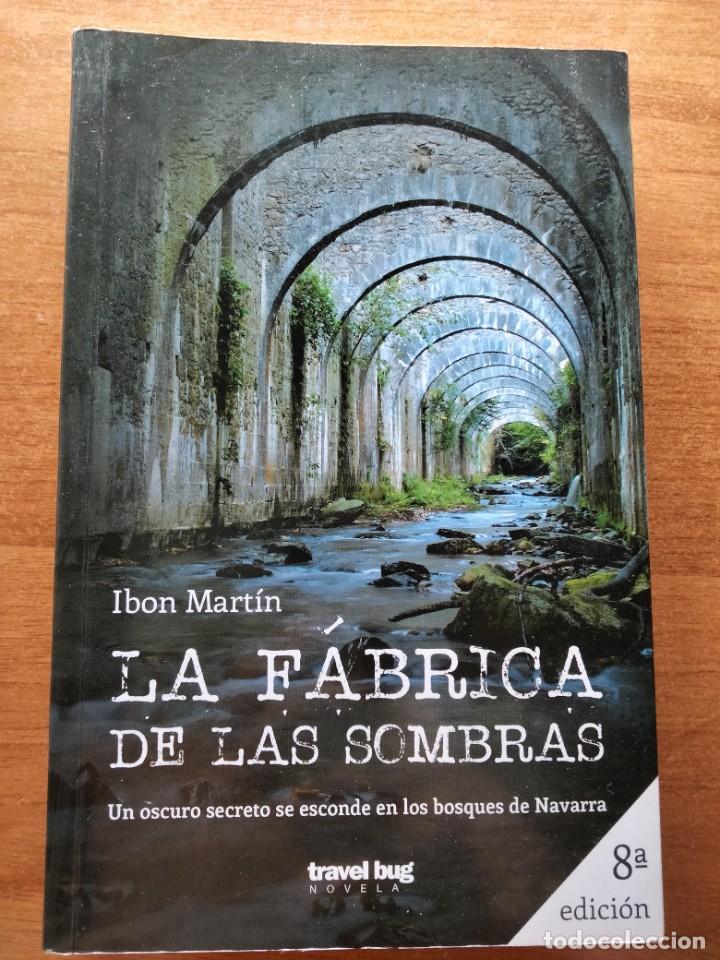 LA FÁBRICA DE LAS SOMBRAS. I. MARTÍN (Libros Nuevos - Literatura - Narrativa - Novela Negra y Policíaca)