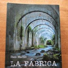 Libros: LA FÁBRICA DE LAS SOMBRAS. I. MARTÍN. Lote 286650693