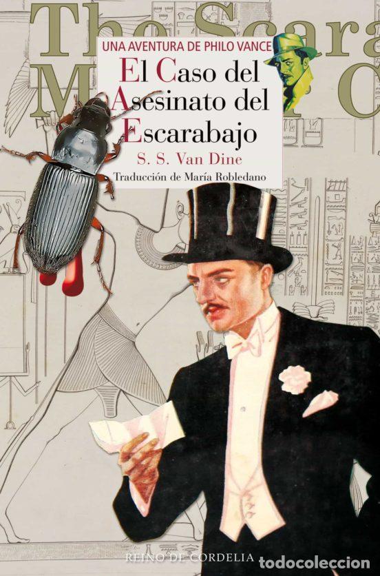 EL CASO DEL ASESINATO DEL ESCARABAJO. UNA AVENTURA DE PHILO VANCE. S. S. VAN DINE.- NUEVO (Libros Nuevos - Literatura - Narrativa - Novela Negra y Policíaca)