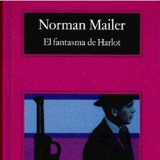Libros: EL FANTASMA DE HARLOT. NORMAN MAILER. ANAGRAMA 2007. 1.291 PÁGS. TAPA DURA.. Lote 287441538