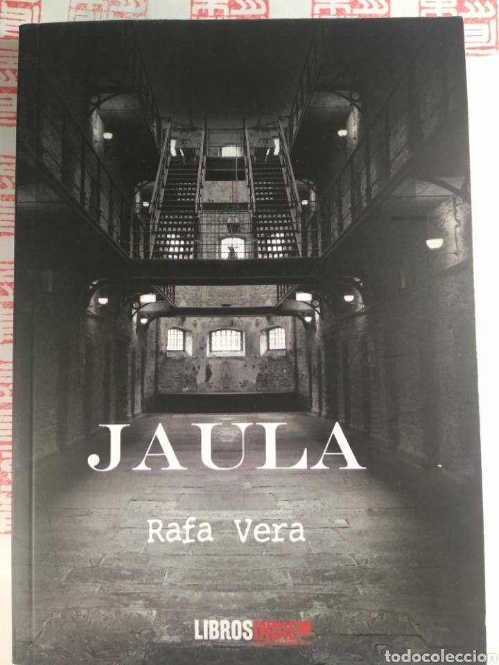 JAULA. RAFA VERA (Libros Nuevos - Literatura - Narrativa - Novela Negra y Policíaca)