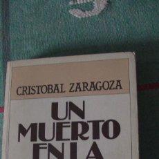 Libros: UN MUERTO EN LA 105. ZARAGOZA, CRISTÓBAL. PLAZA & JANÉS., 1984. Lote 289475313